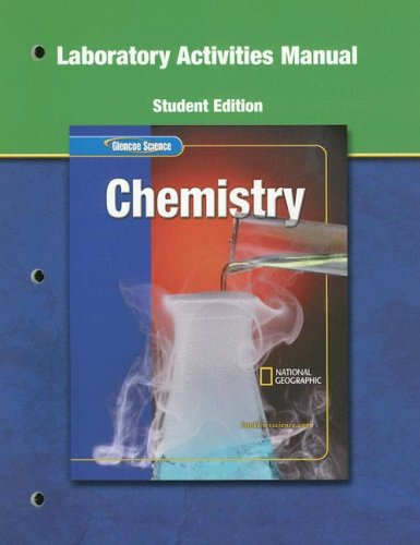 Glencoe Science Modules: Physical Science, Chemistry, Lab Manual, Student Edition (0078669197) by Glencoe McGraw-Hill
