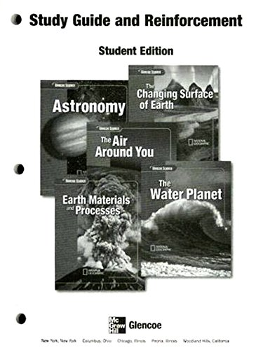 9780078669361: Study Guide and Reinforcement: Astronomy / The Changing Surface of the Earth / The Air Around You / Earth Materials and Processes / The Water Planet, Student Edition