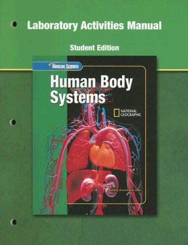 9780078669972: Glencoe Science: Human Body Systems, Lab Manual,  Student Edition