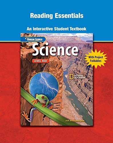9780078672149: Glencoe iScience, Level Red, Grade 6, Reading Essentials, Student Edition (INTEGRATED SCIENCE)