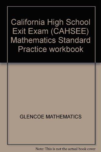 9780078673443: California High School Exit Exam (CAHSEE) Mathematics Standard Practice workbook