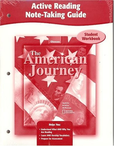9780078673979: The American Journey, Active Reading Note-Taking Guide, Student Edition (THE AMERICAN JOURNEY (SURVEY))