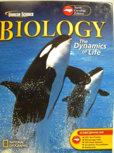 9780078675645: Biology The Dynamics Of Life North Carolina Edition