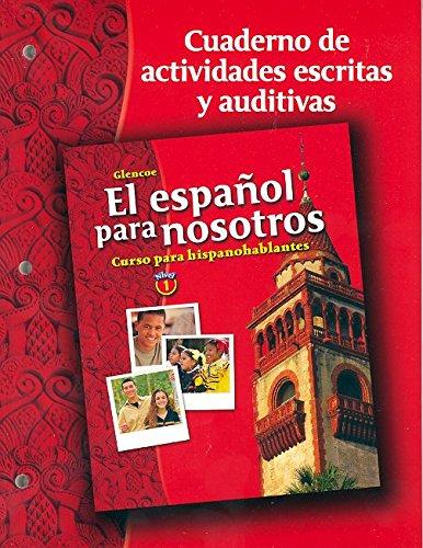 9780078676390: El Espaol Para Nosotros: Curs (Spanish Heritage Speaker) (Spanish Edition)