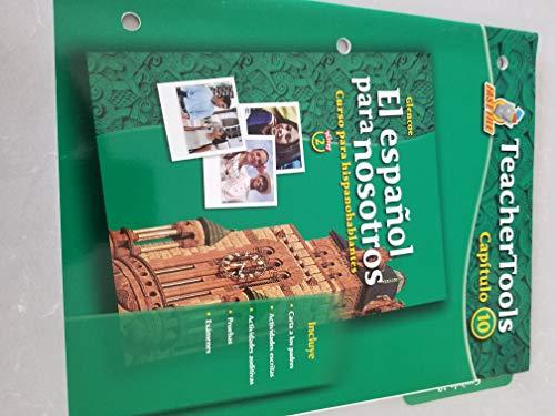 9780078676673: El Espanol para Nosotros - Teacher Tools - Capitulo 10- Nivel 2