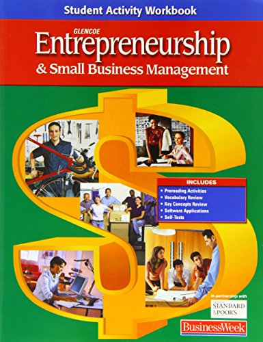 9780078677601: Entrepreneurship and Small Business Management, Student Activity Workbook, Student Edition