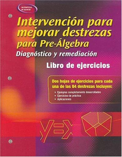 9780078678097: Intervencion Para Mejorar Destrezas Para Pre-Algebra: Diagnostico y Remediacion: Libro de Ejercicios Para el Alumno