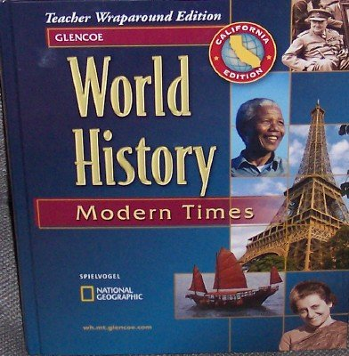 9780078678561: World History Modern Times California Teacher Wraparound Edition