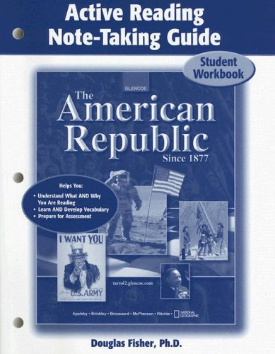 9780078679957: The American Republic Since 1877, Active Reading Note-Taking Guide Student Edition