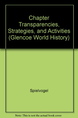 9780078680946: Chapter Transparencies, Strategies, and Activities (Glencoe World History)