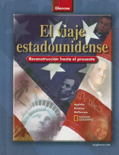 9780078681349: The American Journey, Reconstruction to the Present, Spanish Student Edition (THE AMER JOURNEY RECON/PRESENT) (Spanish Edition)