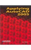9780078681585: Applying AutoCAD 2005, Student Edition