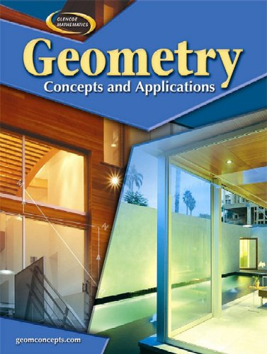 9780078681721: Geometry: Concepts and Applications, Student Edition (Glencoe Mathematics)