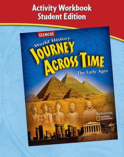 9780078681974: Journey Across Time, Early Ages, Activity Workbook, Student Edition (MS WORLD HISTORY)