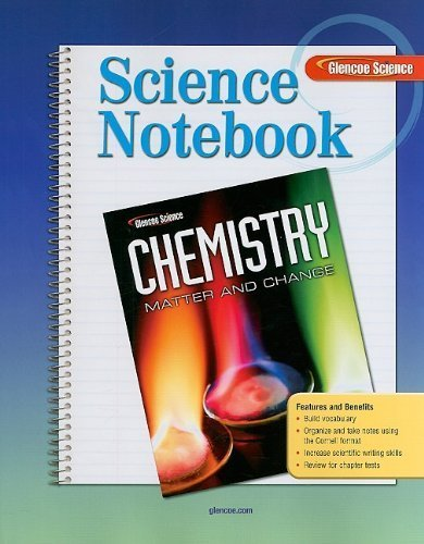 9780078682056: Science Notebook: Chemistry: Matter and Change (Glencoe Science)