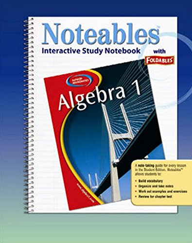 9780078682100: Algebra 1, Noteables: Interactive Study Notebook with Foldables