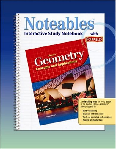 9780078682124: Geometry: Concepts and Applications, Noteables: Interactive Study Notebook with Foldables