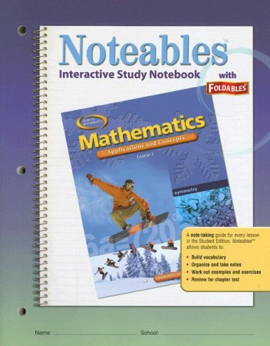 9780078682155: Mathematics Interactive Study Notebook with Foldables: Applications and Concepts, Course 2 (Noteables)