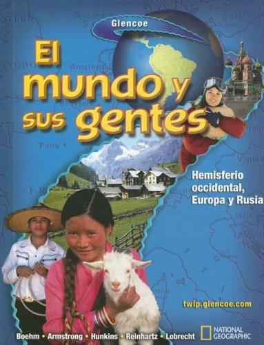 9780078683800: El mundo y sus gentes, Spanish Student Edition (Spanish Edition)