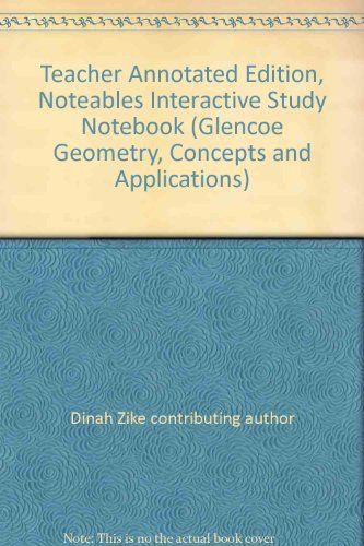 9780078684777: Teacher Annotated Edition, Noteables Interactive Study Notebook (Glencoe Geometry, Concepts and Applications)