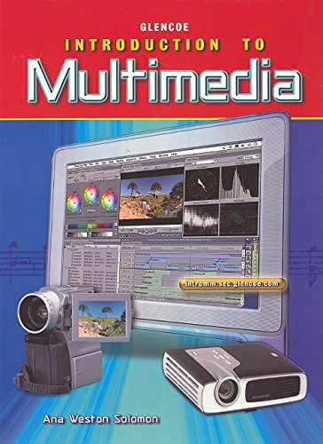 9780078685507: Glencoe Introduction To Multimedia: Student Edition