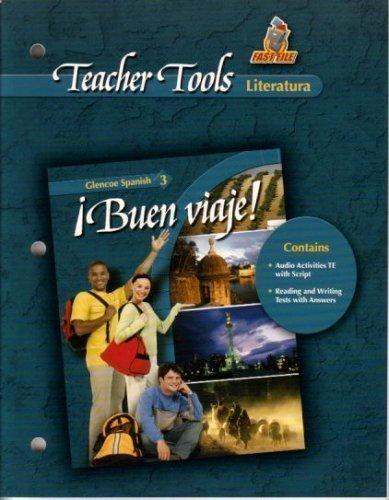 9780078686252: Teacher Tools Literatura Buen Viaje! Spanish 3
