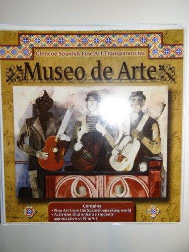 9780078686641: Museo de Arte (Glencoe Spanish Fine Art Transparencies)