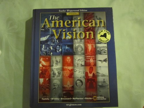 9780078686955: The American Vision, Teacher Wraparound Edition