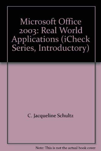 9780078687099: Microsoft Office 2003: Real World Applications (iCheck Series, Introductory)