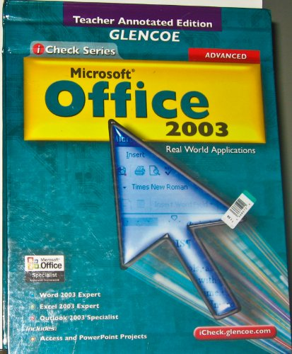 9780078687112: Glencoe Microsoft Office 2003: Real World Applications (Check Series, Advanced) [Teacher Annotated Edition]