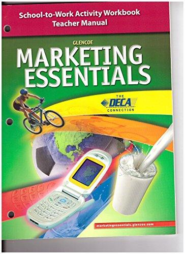 9780078689208: School-To-Work Activity Workbook Teacher Manual (Glencoe Marketing Essentials)