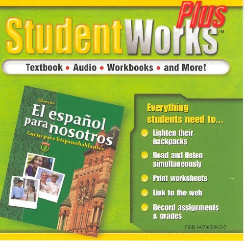 El español para nosotros: Curso para hispanohablantes Level 2, StudentWorks Plus CD-ROM (SPANISH HERITAGE SPEAKER) (Spanish Edition) (9780078689628) by McGraw-Hill Education