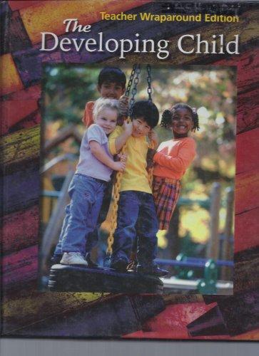 The Developing Child: Teacher Wraparound Edition: Glencoe-McGraw