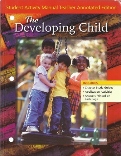 9780078689710: Glencoe: The Developing Child - Student Activity Manual Teacher Annotated Edition