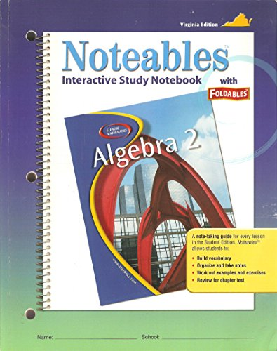 9780078690181: Noteables Interactive Study Notebook with Foldables Algebra 2 VA Ed.