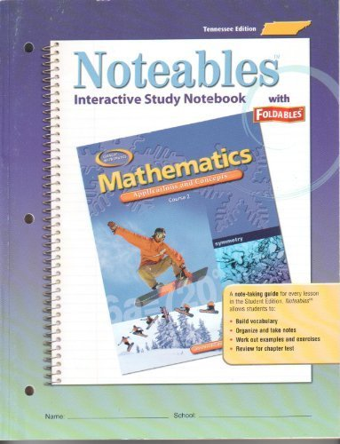 9780078690266: Tennessee Student Edition Noteables Interactive Study Notebook With Foldables (Glencoe Mathematics Applications and concepts Course 2)