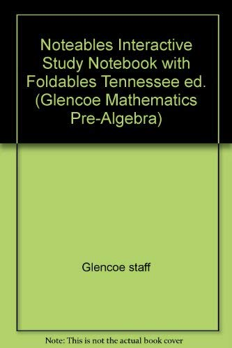 Noteables Interactive Study Notebook with Foldables Tennessee ed. (Glencoe Mathematics Pre-Algebra) (0078690315) by Glencoe staff; Dinah Zike