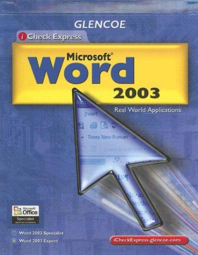 9780078690341: Glencoe  iCheck Express Microsoft Word 2003: Real World Applications