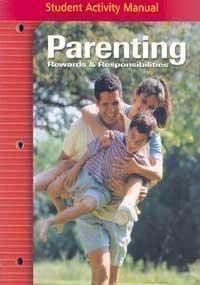 9780078690594: Parenting Rewards & Responsibi