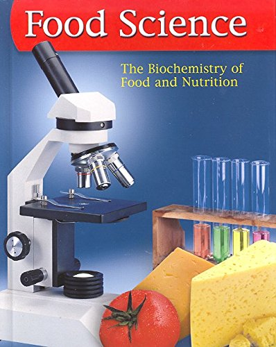9780078690815: Food Science: The Biochemistry of Food & Nutrition, Student Edition (FOOD SCIENCE: BIOCHEM FD/NUTR)