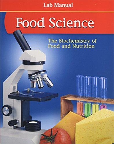 9780078690822: Food Science: The Biochemistry of Food & Nutrition, Lab Manual, Student Edition (FOOD SCIENCE: BIOCHEM FD/NUTR)