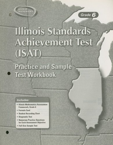 9780078691874: Illinois Standards Achievement Test (ISAT), Grade 6, Student Workbook (Glencoe Mathematics)