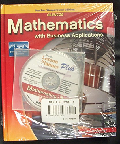 9780078692529: Mathematics: With Business Applications, Teacher's Edition