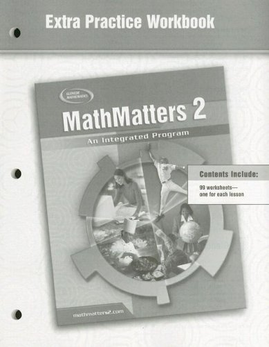 MathMatters 2: An Integrated Program, Extra Practice Workbook (NTC: MATH MATTERS) (9780078693052) by McGraw-Hill Education