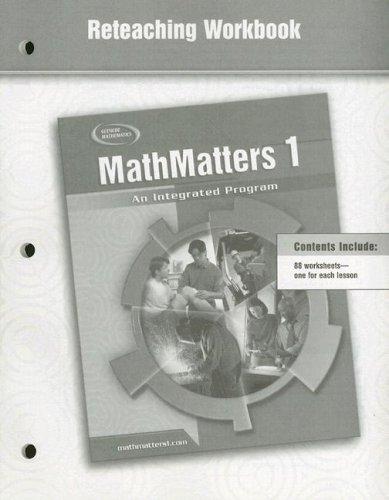 9780078693076: MathMatters 1: An Integrated Program, Reteaching Workbook (NTC: MATH MATTERS)