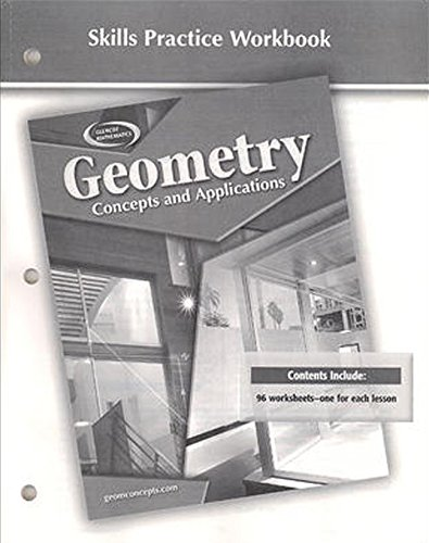 9780078693120: Geometry: Concepts and Applications, Skills Practice Workbook