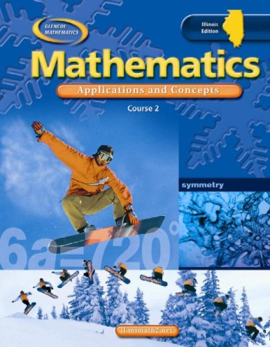9780078693427: IL Mathematics: Applications and Concepts, Course 2, Student Edition