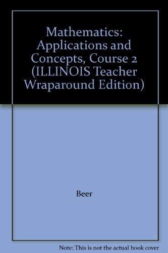 9780078693458: Mathematics: Applications and Concepts, Course 2 (ILLINOIS Teacher Wraparound Edition)