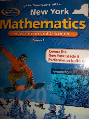 9780078693571: NEW York Mathematics, Applications and Concepts Course 2 ( Teacher Wraparound Edition ) (NEW YORK)
