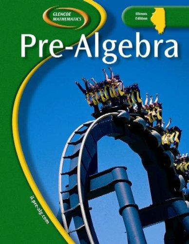 9780078693595: Glencoe Pre-Algebra, IL Student Edition